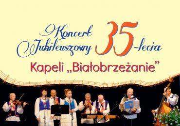 Zaproszenie na koncert z okazji Jubileuszu 35-lecia Kapeli